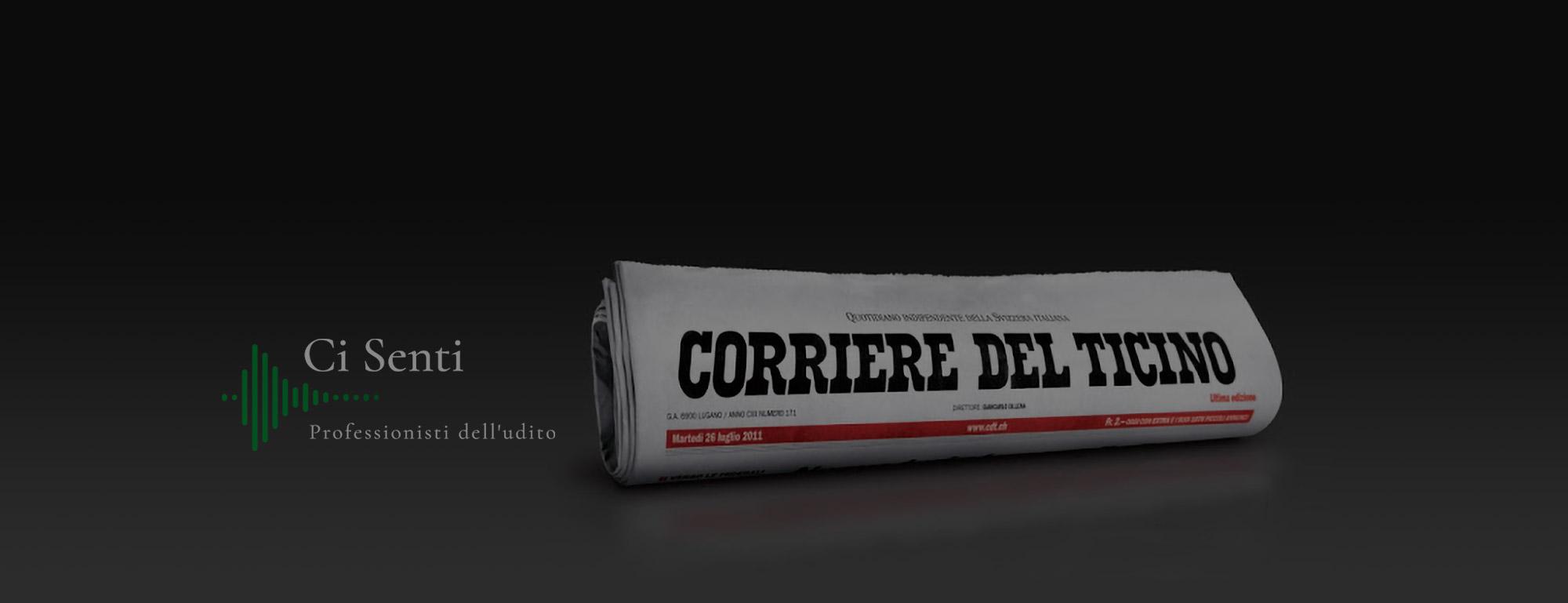 Inserzione Ci Senti Corriere del Ticino